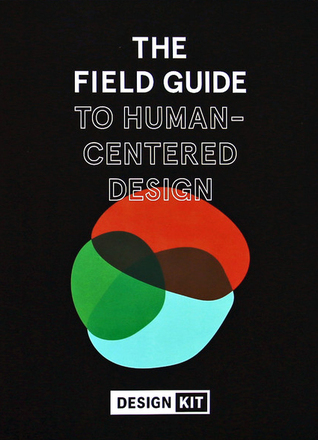IDEO The Field Guide to Human Centered Design